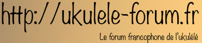 ukulele-forum-fr-francophone