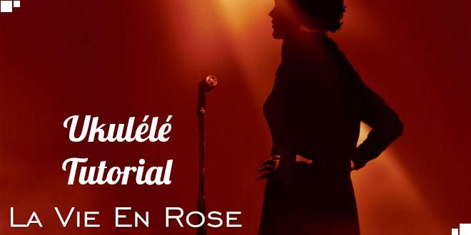 la-vie-en-rose-ukulele-tabs