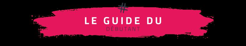 guide-debutant