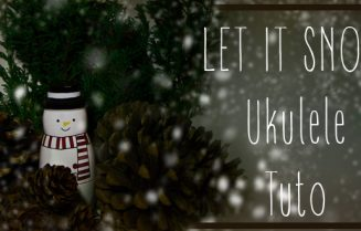 let-it-snow-tuto-ukulele